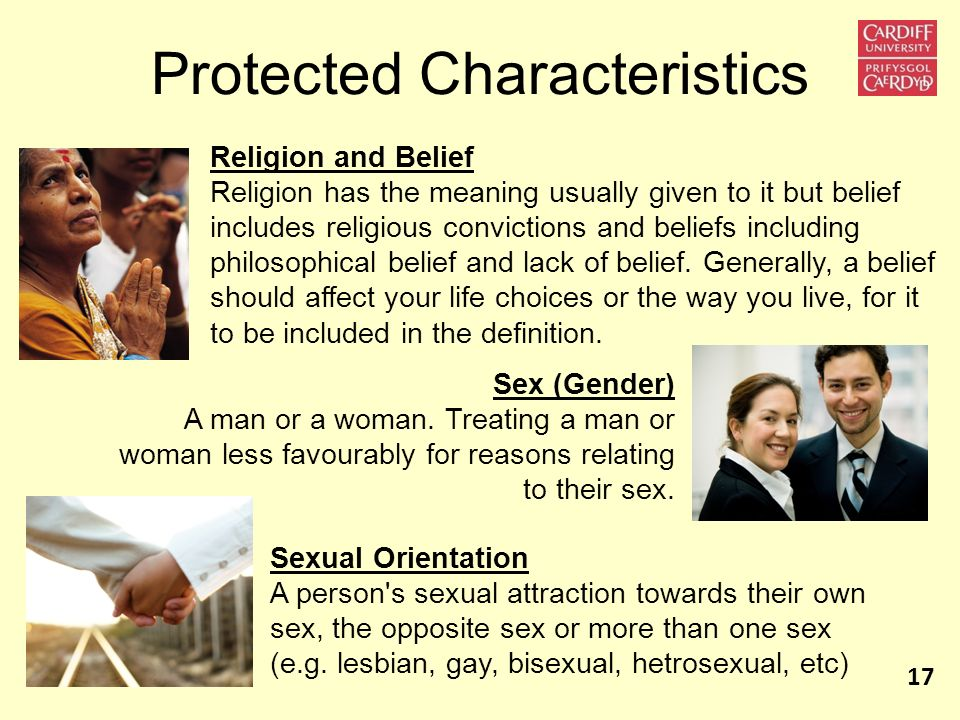 Protected Characteristics Religion and Belief Religion has the meaning usually given to it but belief includes religious convictions and beliefs inclu