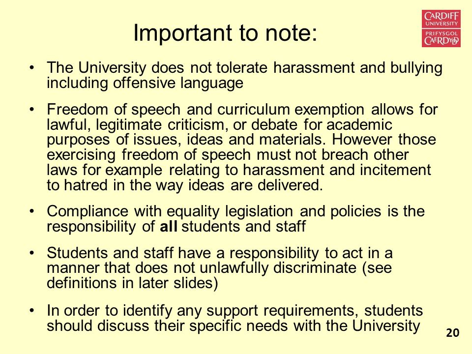 Important to note: The University does not tolerate harassment and bullying including offensive language Freedom of speech and curriculum exemption al