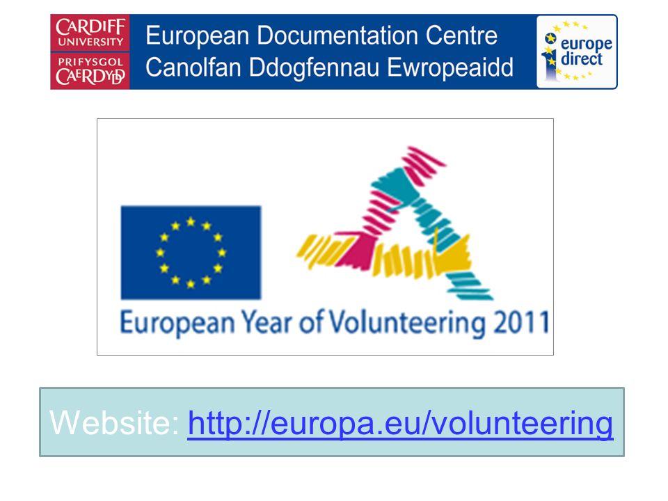 Website: http://europa.eu/volunteeringhttp://europa.eu/volunteering