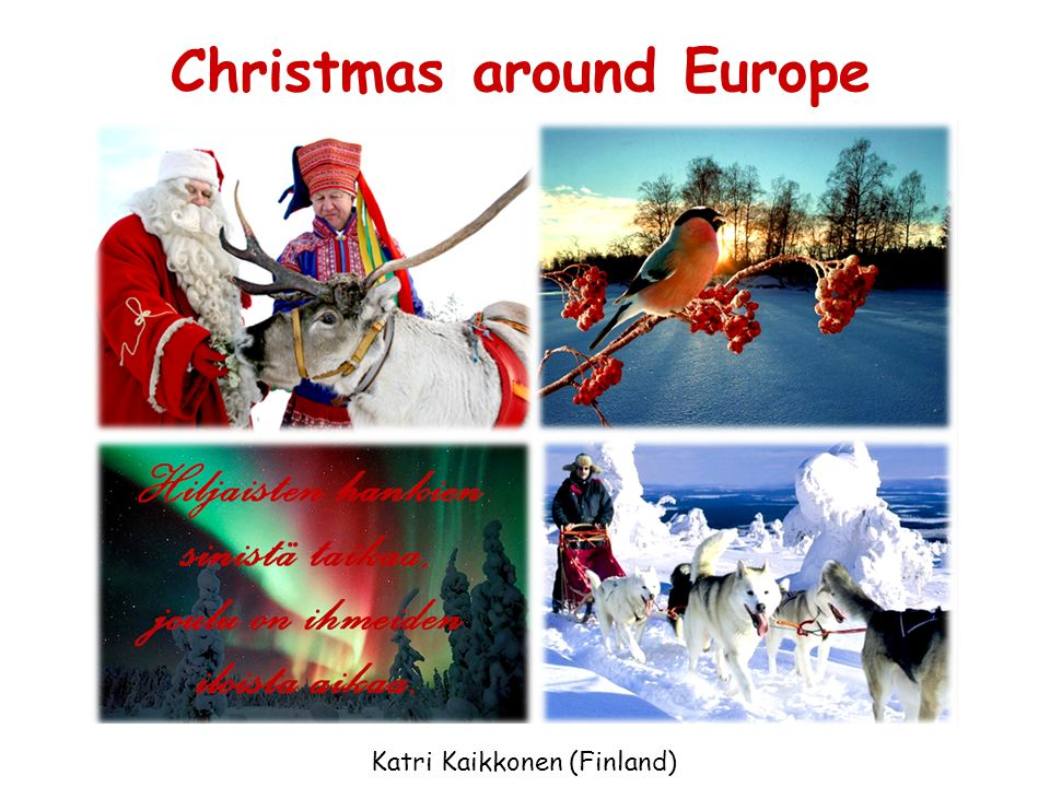 Christmas around Europe Katri Kaikkonen (Finland)