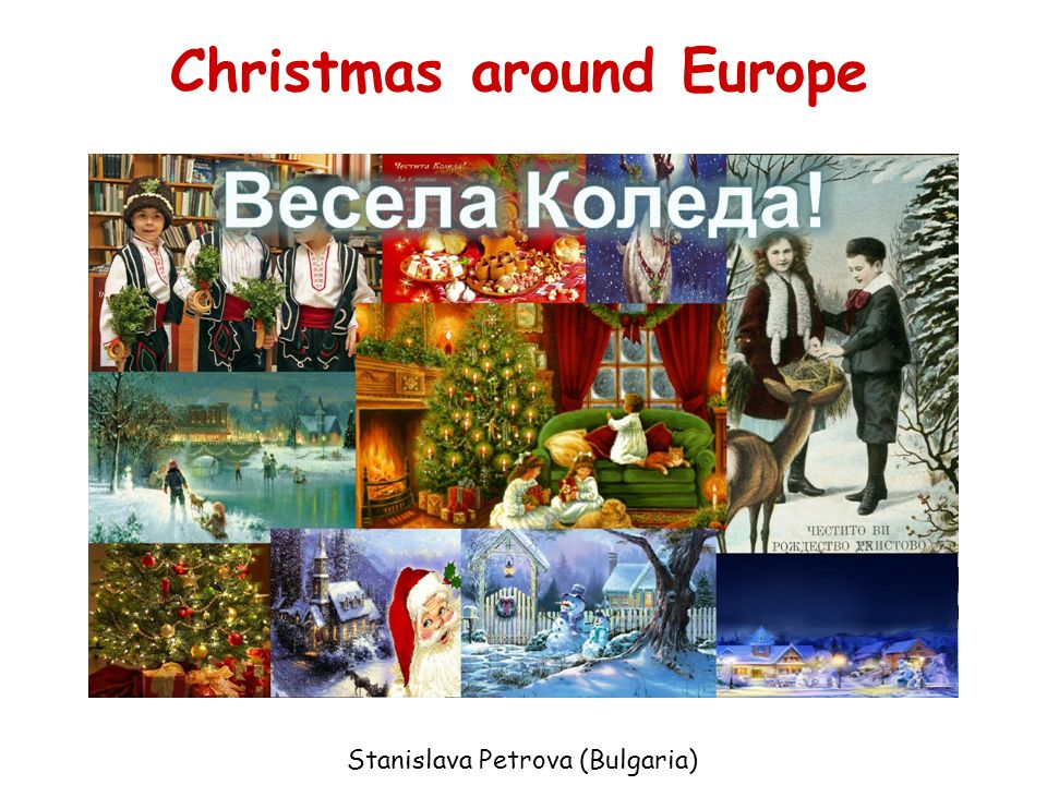 Christmas around Europe Stanislava Petrova (Bulgaria)
