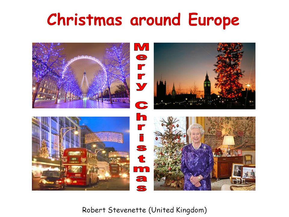 Christmas around Europe Robert Stevenette (United Kingdom)