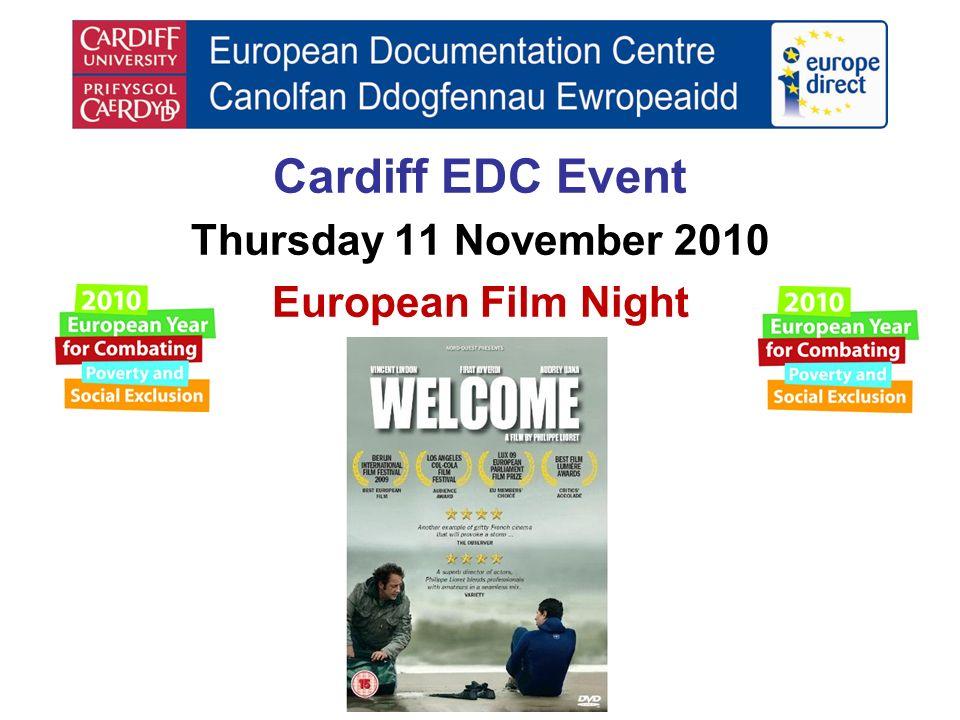 Cardiff EDC Event Thursday 11 November 2010 European Film Night