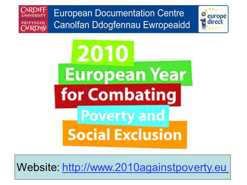 Website: http://www.2010againstpoverty.euhttp://www.2010againstpoverty.eu