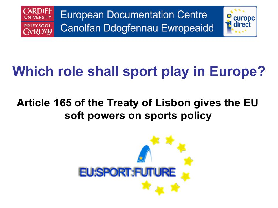 Which role shall sport play in Europe.