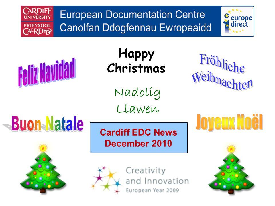 Cardiff EDC News December 2010 Happy Christmas Nadolig Llawen