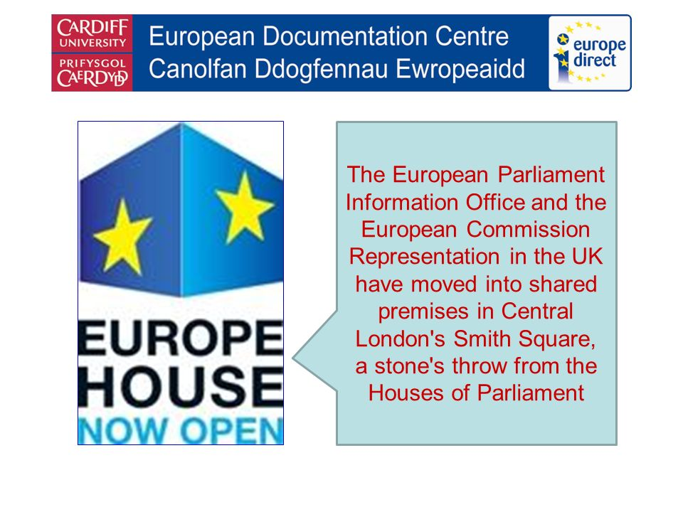 The European Parliament Information Office and the European Commission Representation in the UK have moved into shared premises in Central London s Smith Square, a stone s throw from the Houses of Parliament