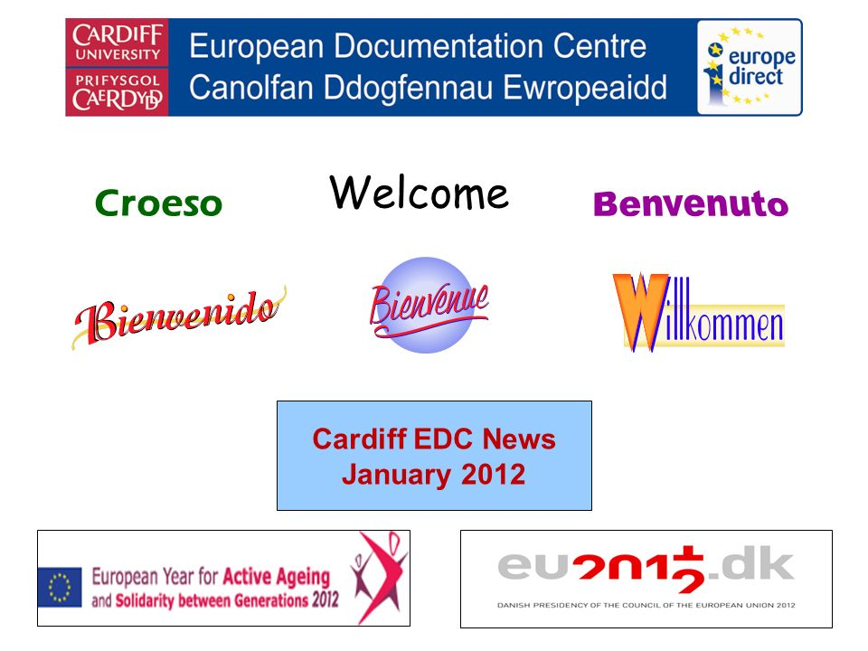 Welcome Croeso Cardiff EDC News January 2012