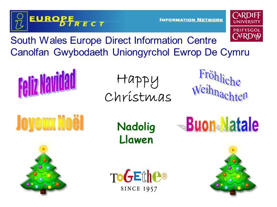South Wales Europe Direct Information Centre Canolfan Gwybodaeth Uniongyrchol Ewrop De Cymru Happy Christmas Nadolig Llawen