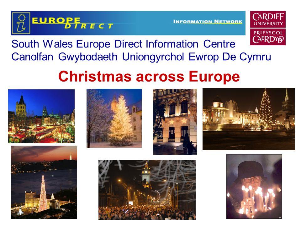 South Wales Europe Direct Information Centre Canolfan Gwybodaeth Uniongyrchol Ewrop De Cymru Christmas across Europe