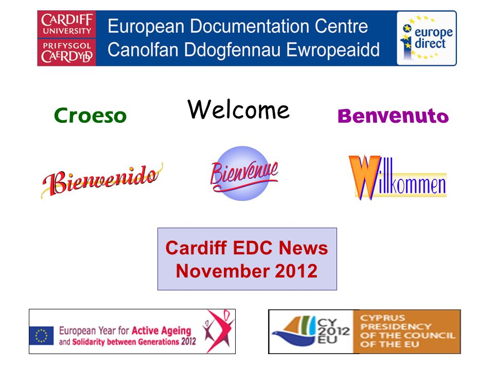 Welcome Croeso Cardiff EDC News November 2012