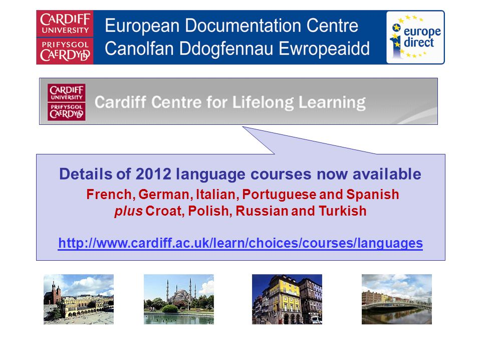 Details of 2012 language courses now available French, German, Italian, Portuguese and Spanish plus Croat, Polish, Russian and Turkish http://www.card