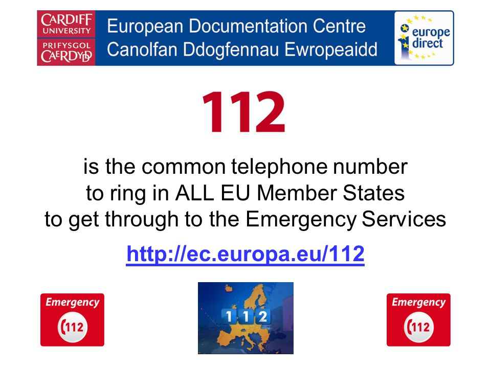 is the common telephone number to ring in ALL EU Member States to get through to the Emergency Services http://ec.europa.eu/112