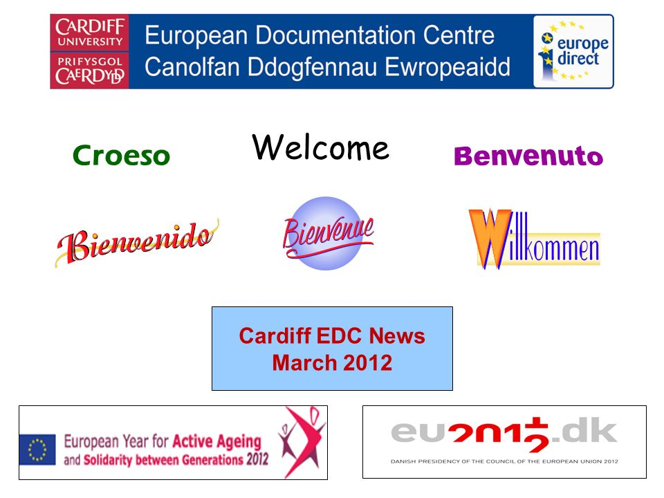 Welcome Croeso Cardiff EDC News March 2012