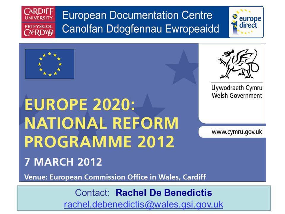 Contact: Rachel De Benedictis rachel.debenedictis@wales.gsi.gov.uk rachel.debenedictis@wales.gsi.gov.uk