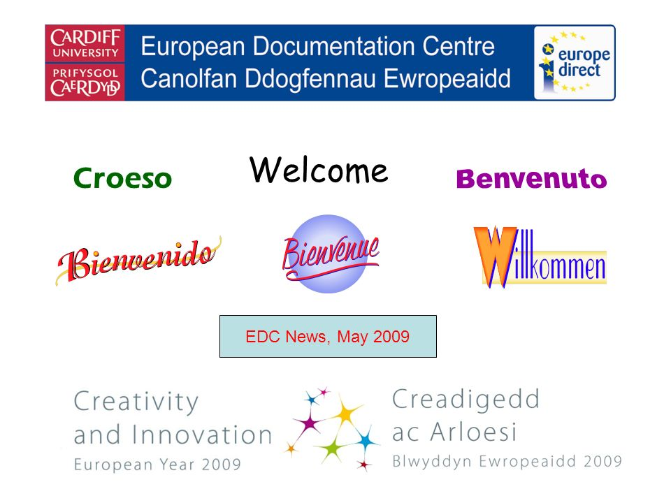 Welcome Croeso EDC News, May 2009