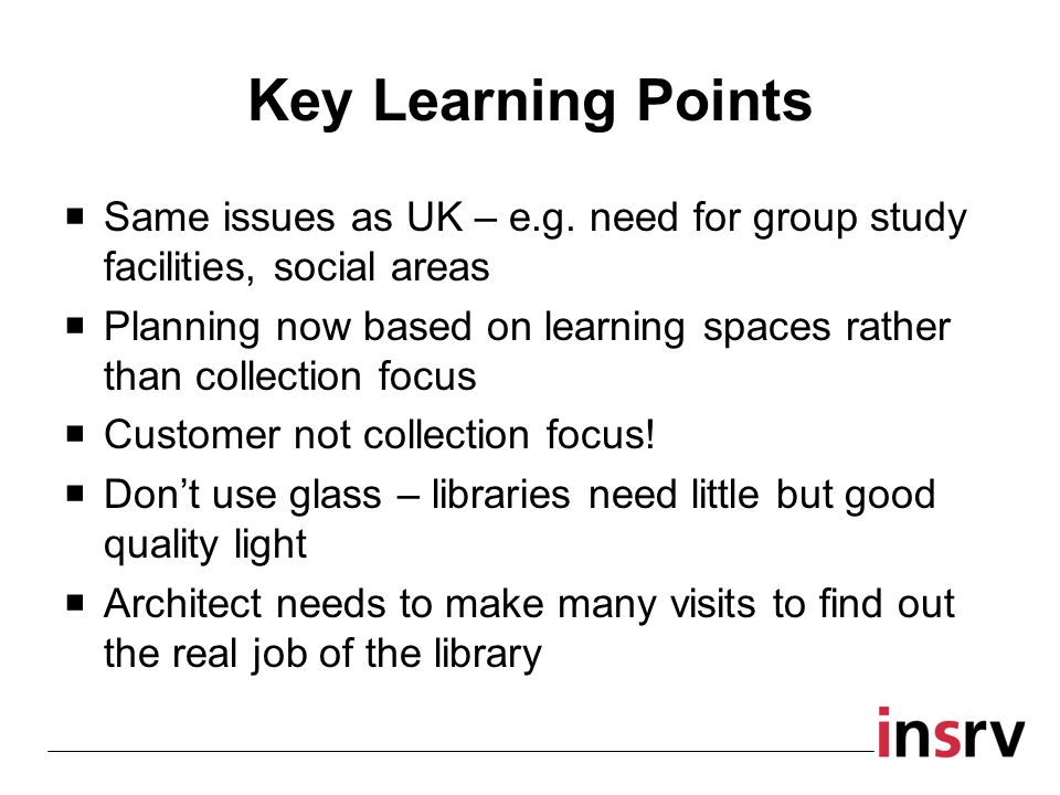 Key Learning Points Same issues as UK – e.g.