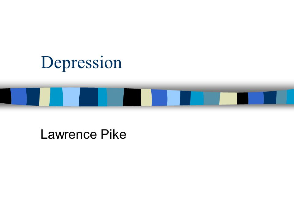 Depression Lawrence Pike