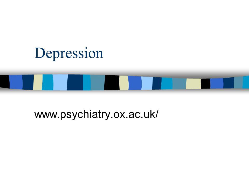 Depression www.psychiatry.ox.ac.uk/