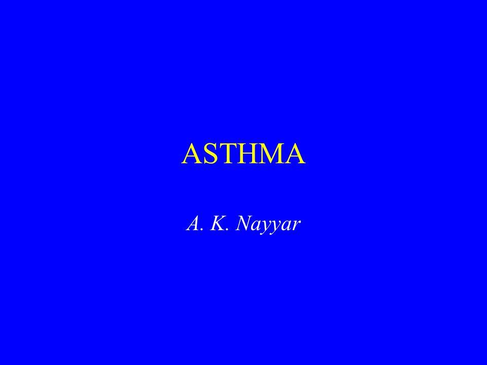 ASTHMA A. K. Nayyar