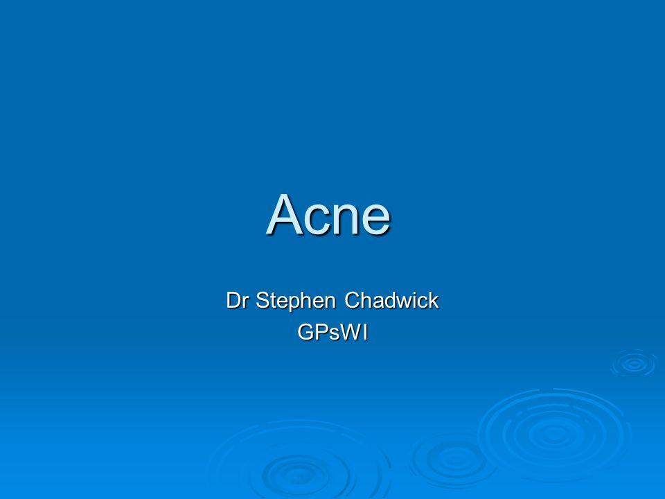 Acne Dr Stephen Chadwick GPsWI