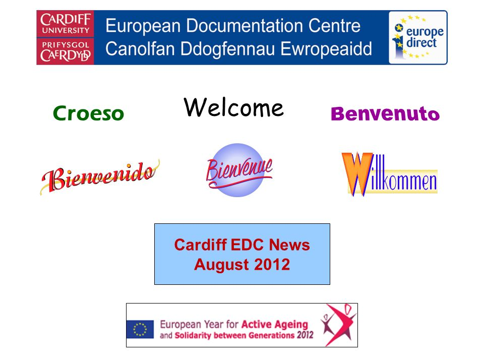 Welcome Croeso Cardiff EDC News August 2012
