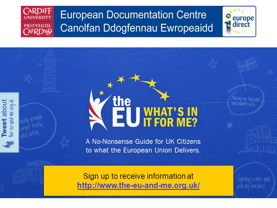 Sign up to receive information at http://www.the-eu-and-me.org.uk/