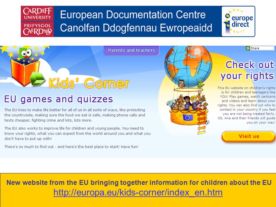 New website from the EU bringing together information for children about the EU http://europa.eu/kids-corner/index_en.htm