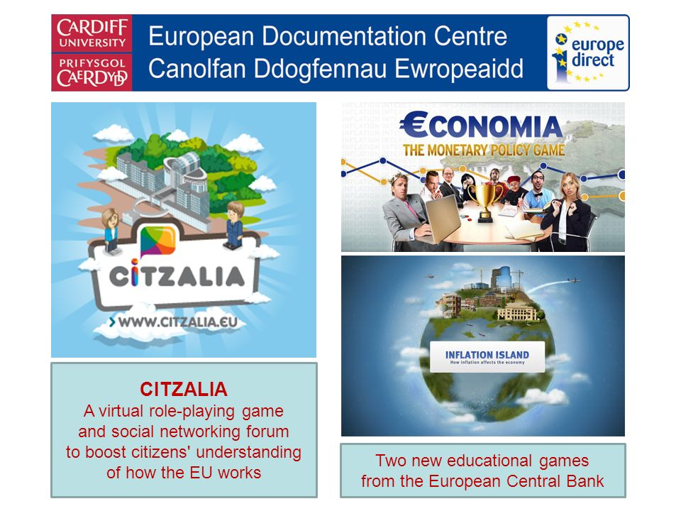 CITZALIA A virtual role-playing game and social networking forum to boost citizens understanding of how the EU works Two new educational games from the European Central Bank