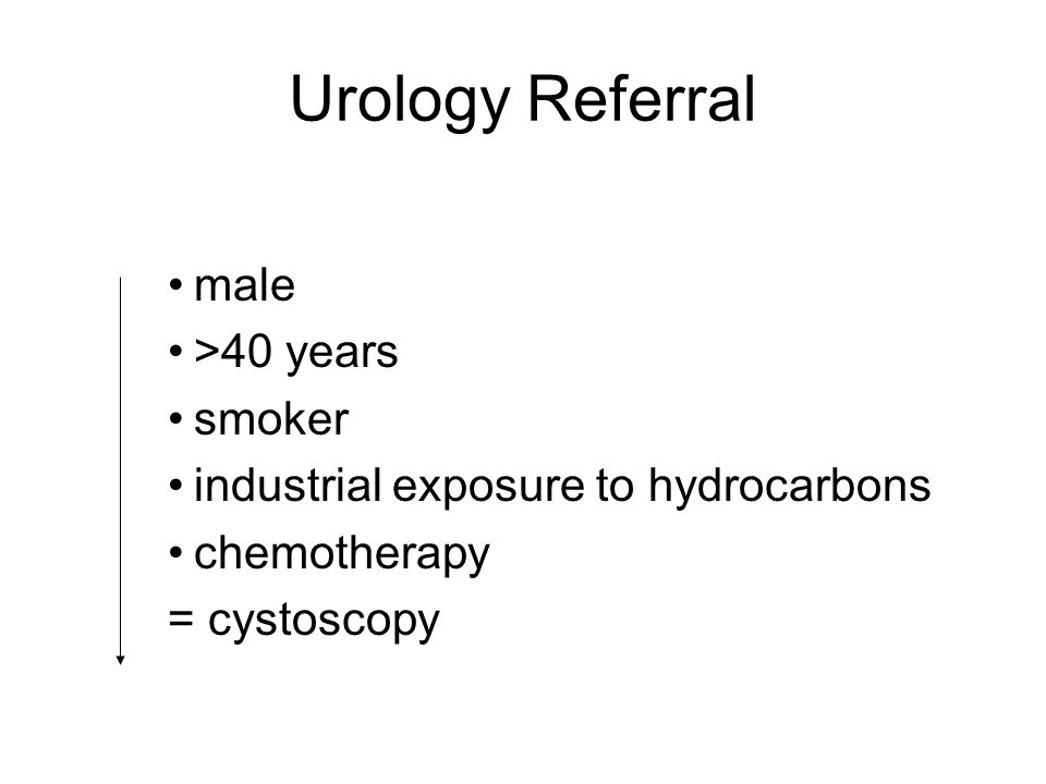 Urology Referral male >40 years smoker industrial exposure to hydrocarbons chemotherapy = cystoscopy