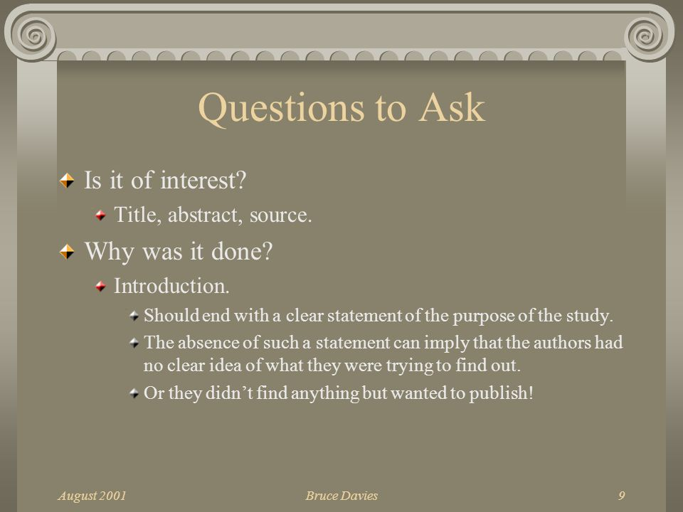 August 2001Bruce Davies9 Questions to Ask Is it of interest.