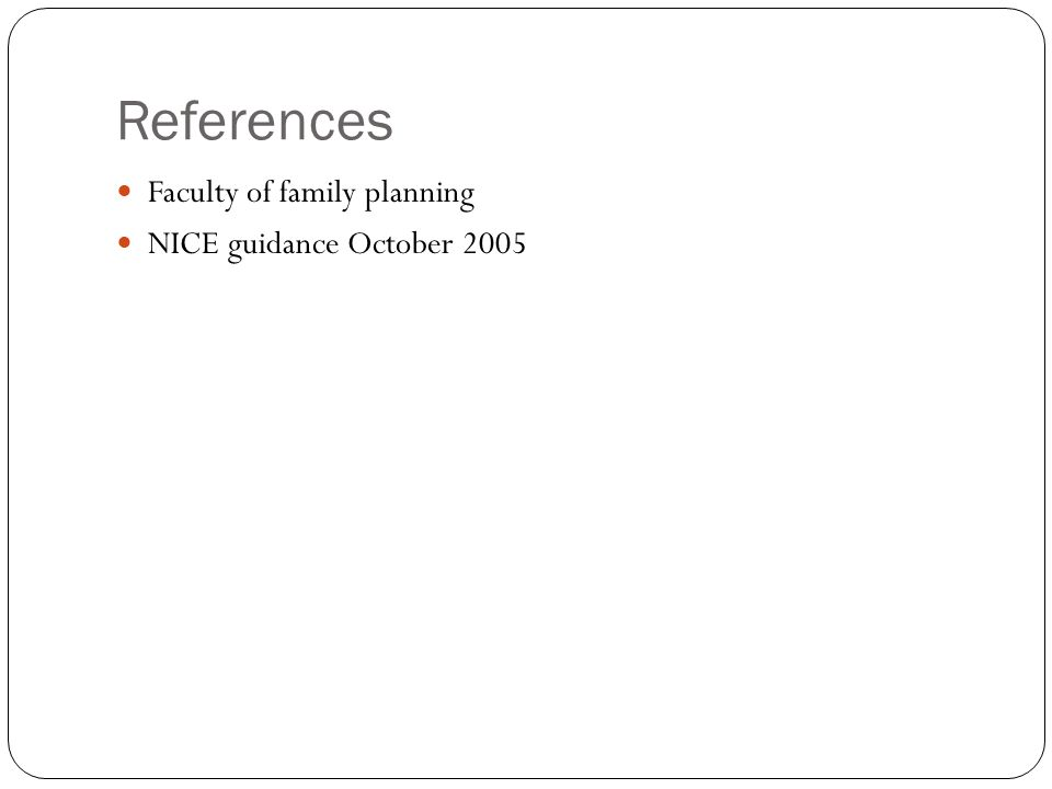 References Faculty of family planning NICE guidance October 2005
