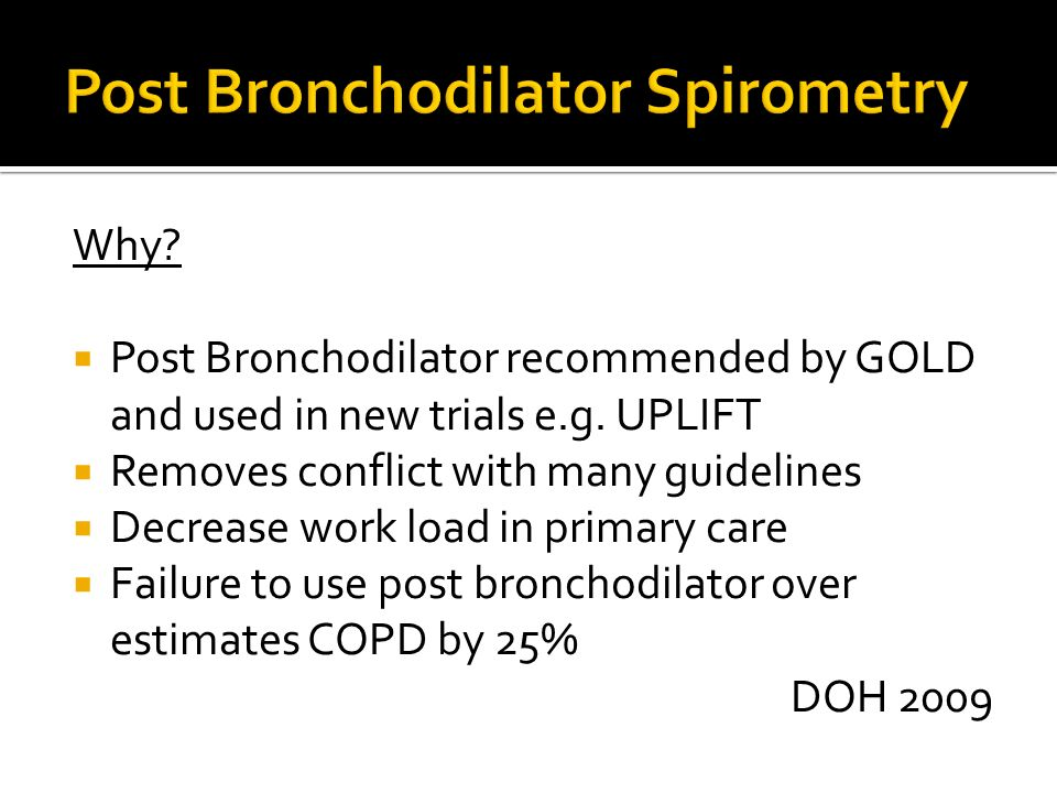 QOF 12 (2009/10) states that a diagnosis of COPD should be confirmed by recording post bronchodilator spirometry Bronchodilator should be taken 15 min
