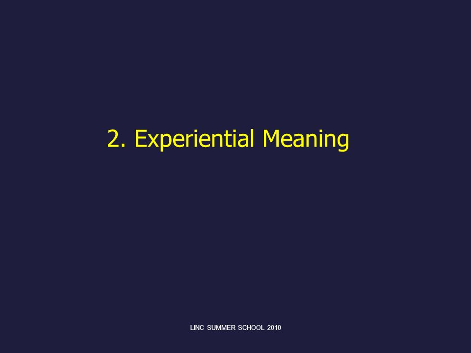 2. Experiential Meaning