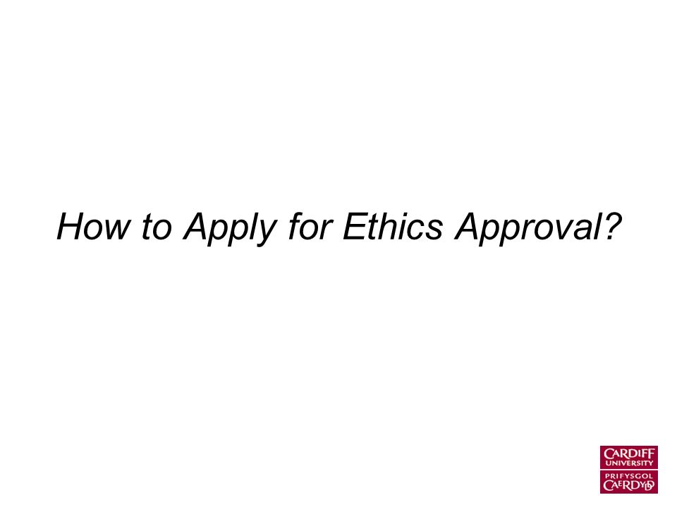 How to Apply for Ethics Approval