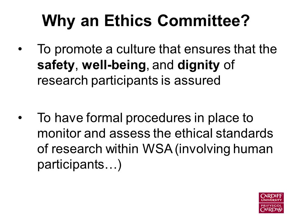 Why an Ethics Committee.