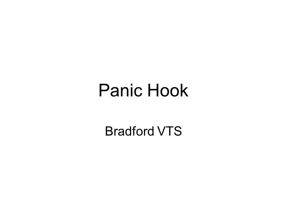 Panic Hook Bradford VTS