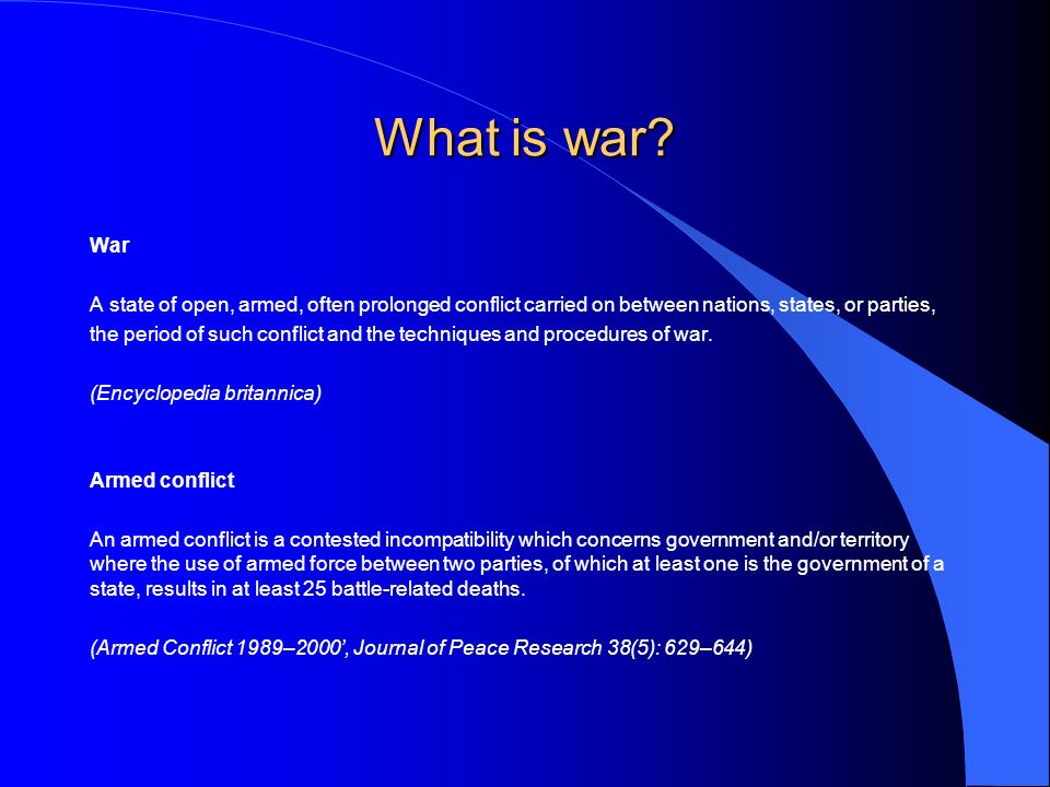 What is war.