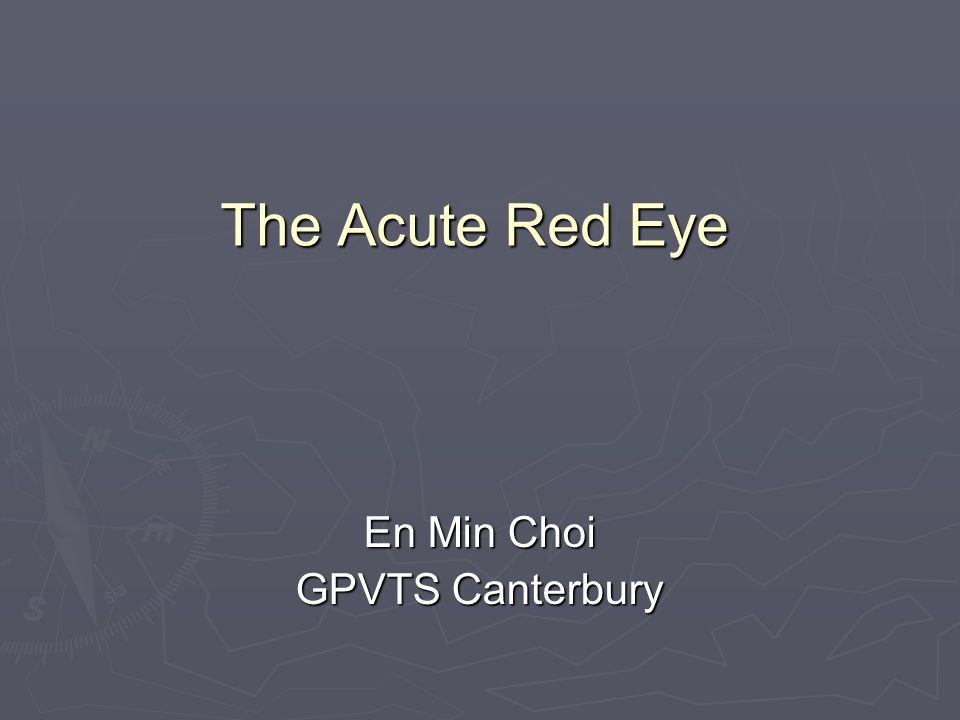 The Acute Red Eye En Min Choi GPVTS Canterbury