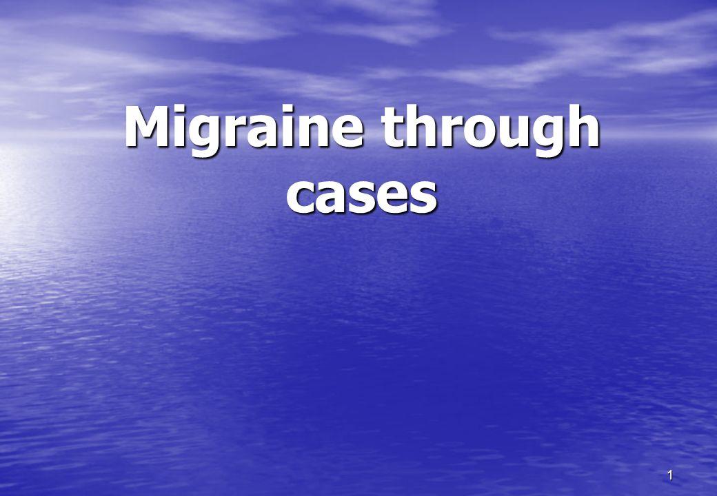 1 Migraine through cases