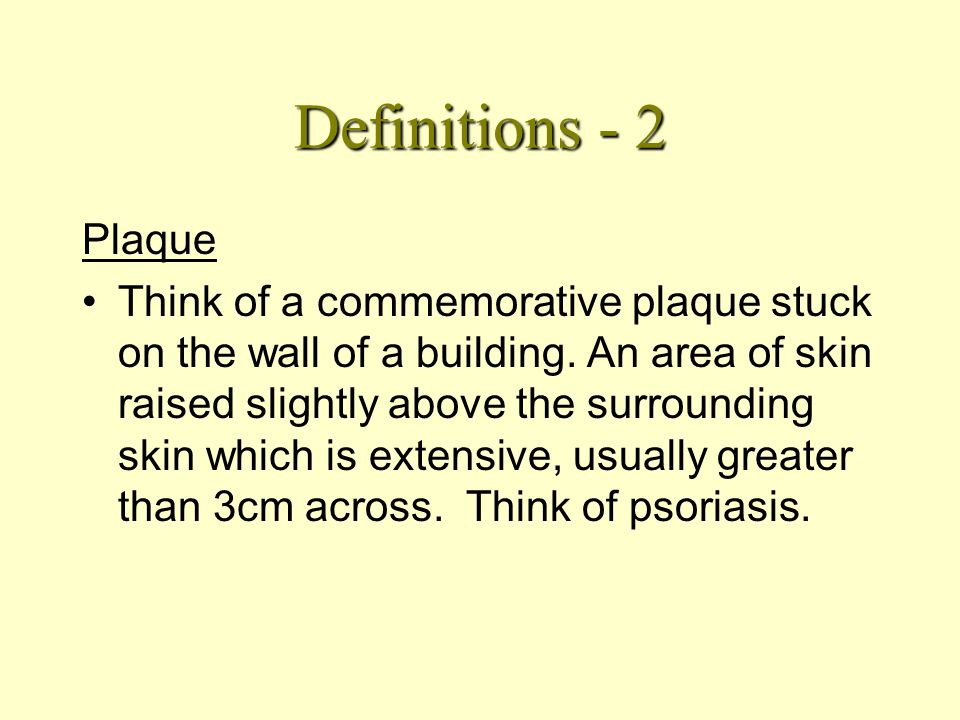 Definitions Macule From the Latin for a stain. Any change in colour or consistency, without elevation above the surface of surrounding skin. Does not