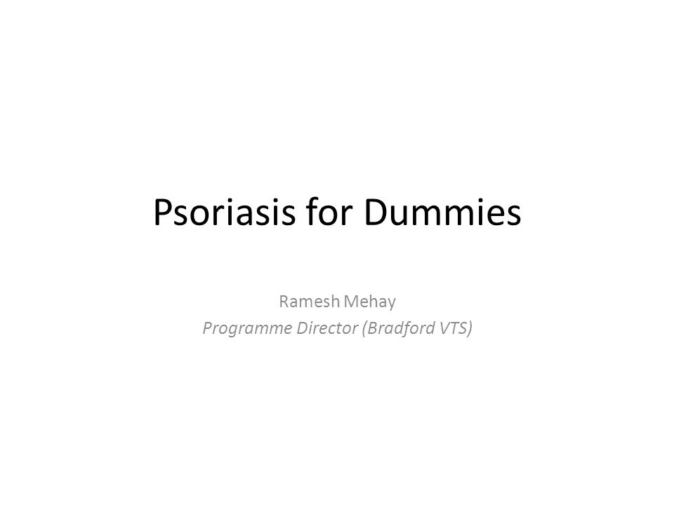 This presentation will not concentrate on the aetiology/pathogenesis/epidemiology of psoriasis You can find all that in electronic text books Instead, we will concentrate on the practical side of things Things which most doctors have difficulty with