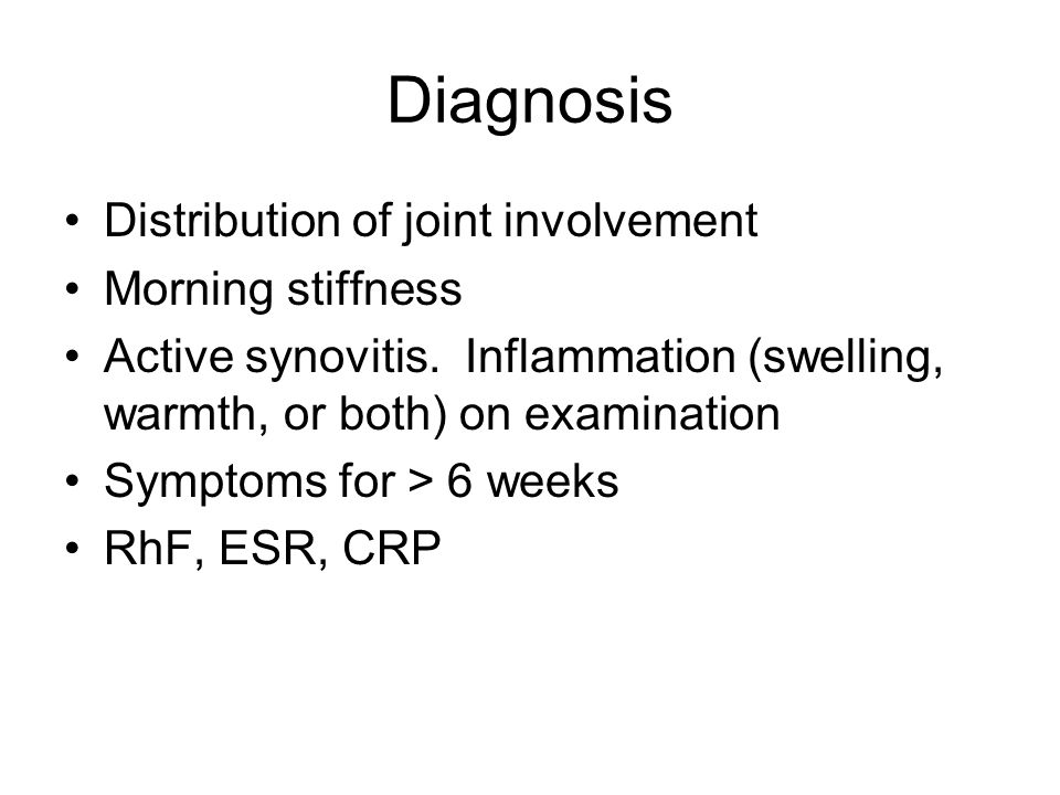 Diagnosis Distribution of joint involvement Morning stiffness Active synovitis.