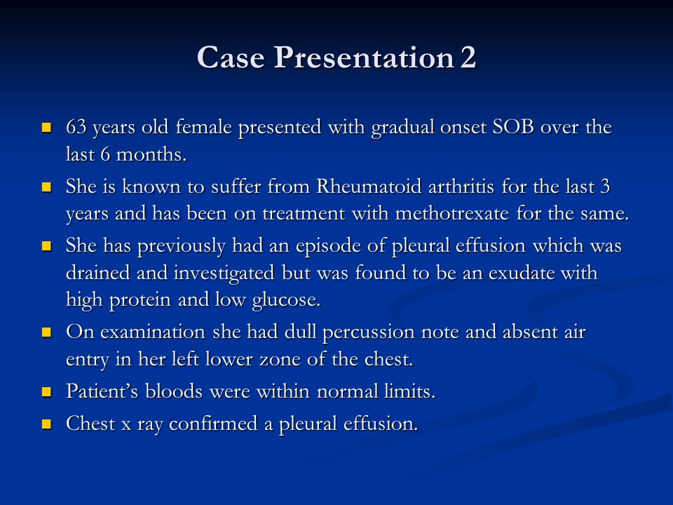 Case Presentation 2 63 years old female presented with gradual onset SOB over the last 6 months. 63 years old female presented with gradual onset SOB