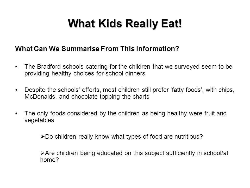 What Kids Really Eat. What Can We Summarise From This Information.