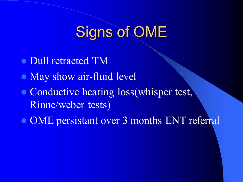 Otitis media+effusion-Glue ear Common in children Reduced hearing noticed by parents/teacher Recurrent ear infection Unsteadiness- child falling over