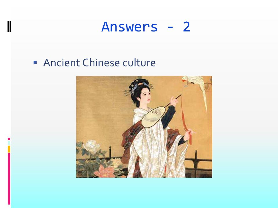 Answers - 2 Ancient Chinese culture