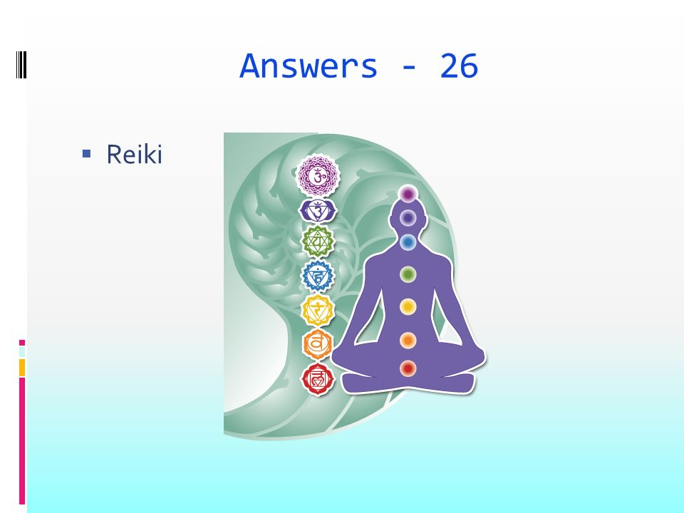 Answers - 26 Reiki
