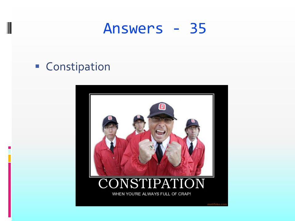 Answers - 35 Constipation
