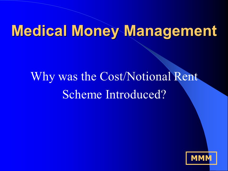 M M MM M M Medical Money Management Authorised by the Financial Services Authority PRACTICE FINANCE By Chris Hopkinson MMM